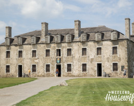 The Weekend Housewife - Old Fort Niagara